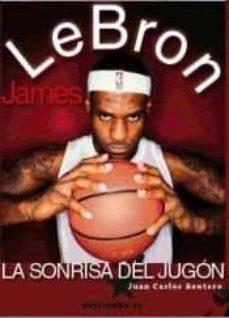 Carreracentenariometro.es Lebron James: La Sonrisa Del Jugón Image
