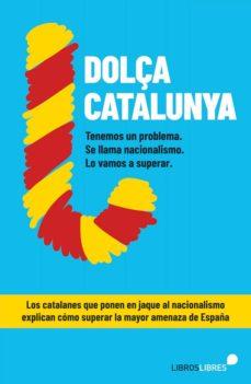 Descargar libros electrónicos en español DOLçA CATALUNYA