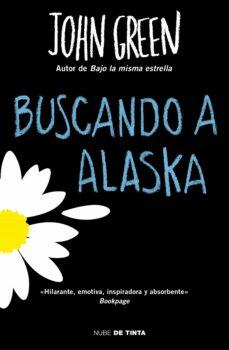 BUSCANDO A ALASKA | JOHN GREEN | Comprar libro 9788415594444