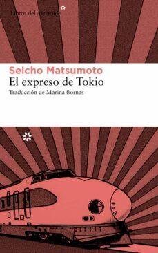 Ebooks para ipod gratis descargar EL EXPRESO DE TOKIO de SEICHO MATSUMOTO ePub PDF CHM (Spanish Edition)