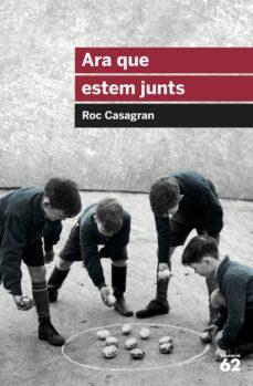 Libros en línea descargar pdf gratis ARA QUE ESTEM JUNTS 9788415954644 (Literatura española)