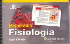 Descargar Ebook para dbms gratis MEMORAMA. FISIOLOGÍA de ROBIN R. PRESTON 9788416004744 RTF
