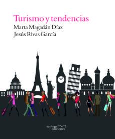 turismo y tendencias (ebook)-marta magadan diaz-jesus rivas garcia-9788416053544