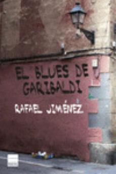 Descargar joomla ebook gratis EL BLUES DE GARIBALDI in Spanish 9788416223244