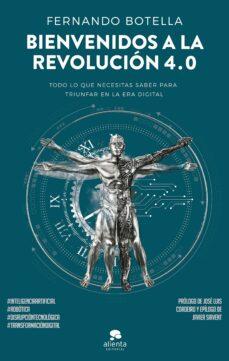 bienvenidos a la revolución 4.0-fernando botella-9788416928644