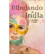 Inglés ebooks descarga gratuita pdf DIBUJANDO A INDIA  (Literatura española)