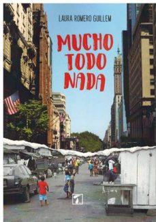 Los 20 mejores ebooks gratuitos descargados MUCHO, TODO, NADA (Literatura española) PDF FB2