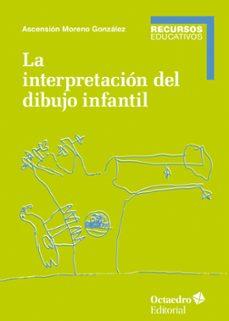 Descargar LA INTERPRETACION DEL DIBUJO INFANTIL gratis pdf - leer online