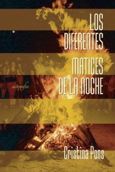 Descarga de libros gratis en pdf. LOS DIFERENTES MATICES DE LA NOCHE 9788418028144