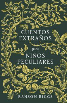 Descargas de audiolibros gratis reproductores de mp3 CUENTOS EXTRAÑOS PARA NIÑOS PECULIARES en español