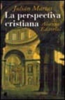 la perspectiva cristiana-julian marias-9788420644844
