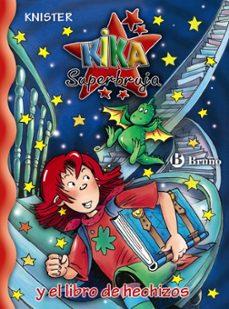 kika y el libro de hechizos: kika superbruja-9788421681244