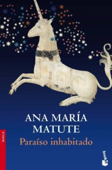 Libros descargados en kindle PARAISO INHABITADO de ANA MARIA MATUTE (Spanish Edition)