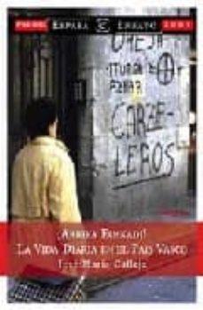 Arriba Euskadi La Vida Diaria En El Pais Vasco Jose Maria Calleja Comprar Libro 9788423956944