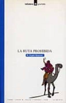 Bressoamisuradi.it La Ruta Prohibida (3ª Ed.) Image