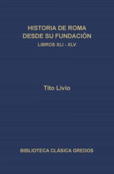 historia de roma desde su fundación. libros xli-xlv (ebook)-tito livio-9788424932244