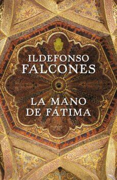 la mano de fatima-ildefonso falcones de sierra-ildefonso falcones-9788425343544
