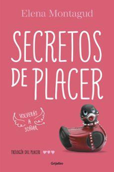 secretos de placer (trilogía del placer 3)-elena montagud-9788425353444