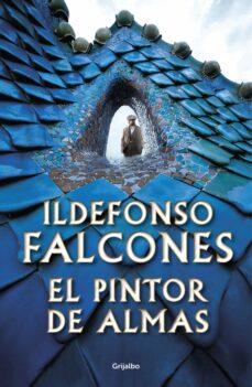 el pintor de almas-ildefonso falcones-9788425357244