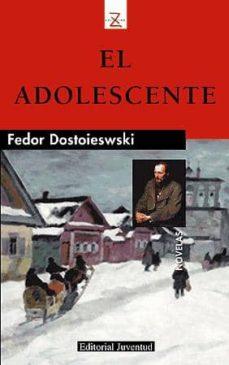 el adolescente (6ª ed.)-fedor dostoiewski-9788426155344