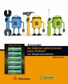 aprender las mejores aplicaciones para android con 100 ejercicios prácticos (ebook)-9788426720344