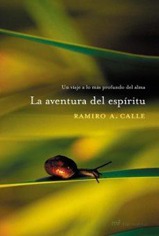 Followusmedia.es La Aventura Del Espiritu: Un Viaje A Lo Mas Profundo Del Alma Image