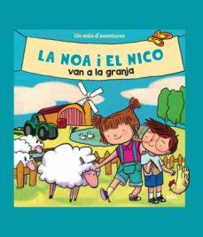Padella.mx La Noa I El Nico Van A La Granja Image