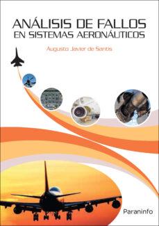 Descargar ANALISIS DE FALLOS EN SISTEMAS AERONAUTICOS gratis pdf - leer online