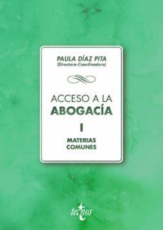 Descargar ACCESO A LA ABOGACIA VOLUMEN I. MATERIAS COMUNES gratis pdf - leer online
