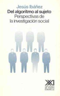 Cronouno.es Del Algoritmo Al Sujeto: Perspectivas De La Investigacion Social Image