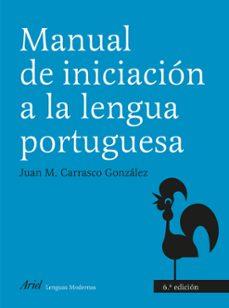 manual de iniciacion a la lengua portuguesa 5ª ed.-juan m. carrasco gonzalez-9788434481244