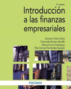 introducción a las finanzas empresariales (3ª ed.)-antonio partal ureña-fernando moreno bonilla-9788436835144