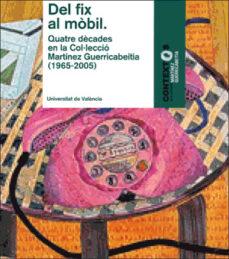 Followusmedia.es Del Fix Al Mobil: Quatre Decades En La Col.leccio Martinez Guerri Cabeitia: In Memoriam Vicente Aguilera Cerni Image