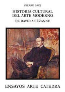 Eldeportedealbacete.es Historia Cultural Del Arte Moderno: De David A Cezanne Image