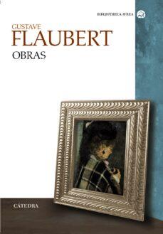 gustave flaubert: obras-gustave flaubert-9788437622644