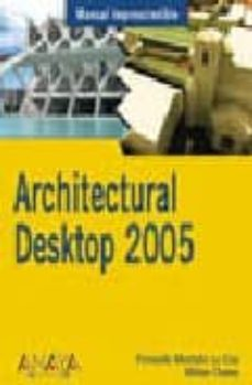 Cdaea.es Architectural Desktop 2005 (Manuales Imprescindibles) Image