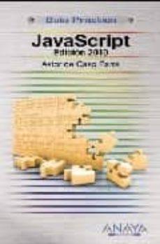 Descargar JAVASCRIPT EDICION 2010 gratis pdf - leer online