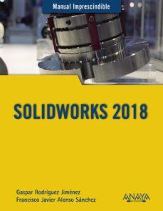 Descargar SOLIDWORKS 2018 gratis pdf - leer online