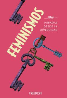 Descargar FEMINISMOS: MIRADAS DESDE LA DIVERSIDAD gratis pdf - leer online