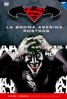 Descargar y leer BATMAN Y SUPERMAN - COL. NOV. GRAFICAS Nº 04: LA BROMA ASESINA Y ROSTROS gratis pdf online 1