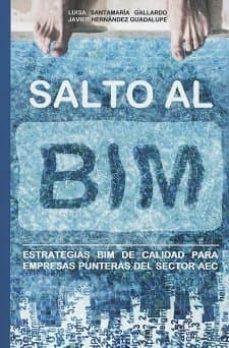 Descargar libros de google completos SALTO AL BIM in Spanish 9788461795444