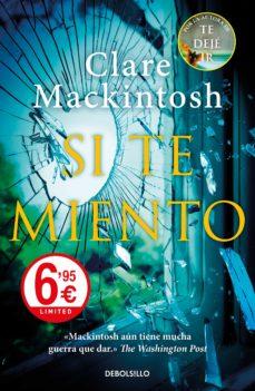 Descargar gratis joomla pdf ebook SI TE MIENTO in Spanish de CLARE MACKINTOSH 9788466347044