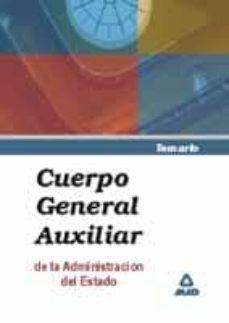 Valentifaineros20015.es Cuerpo General Auxiliar De La Administracion Del Estado: Temario Image