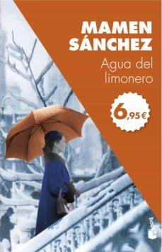 Descargas de ebooks epub gratis. AGUA DEL LIMONERO de MAMEN SANCHEZ en español