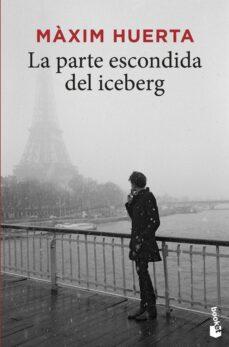 Libros electrónicos descargados kindle LA PARTE ESCONDIDA DEL ICEBERG in Spanish RTF PDB CHM