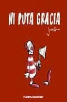 Viamistica.es Ni Puta Gracia Nº 1 Image
