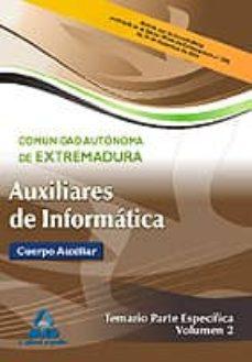 Bressoamisuradi.it Auxiliares De Informatica De La Comunidad Autonoma De Extremadura . Temario Parte Especifica Vol.ii Image