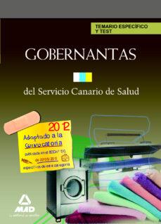 gobernantas del servicio canario de salud. temario especifico y t est-9788467683844