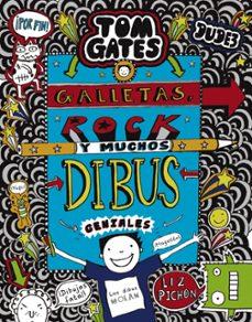 Vinisenzatrucco.it Tom Gates 14: Galletas, Rock Y Muchos Dibus Geniales Image