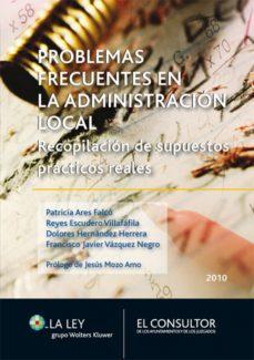 problemas frecuentes en la administración local (ebook)-patricia ares falcó-reyes escudero villafáfila-9788470525544